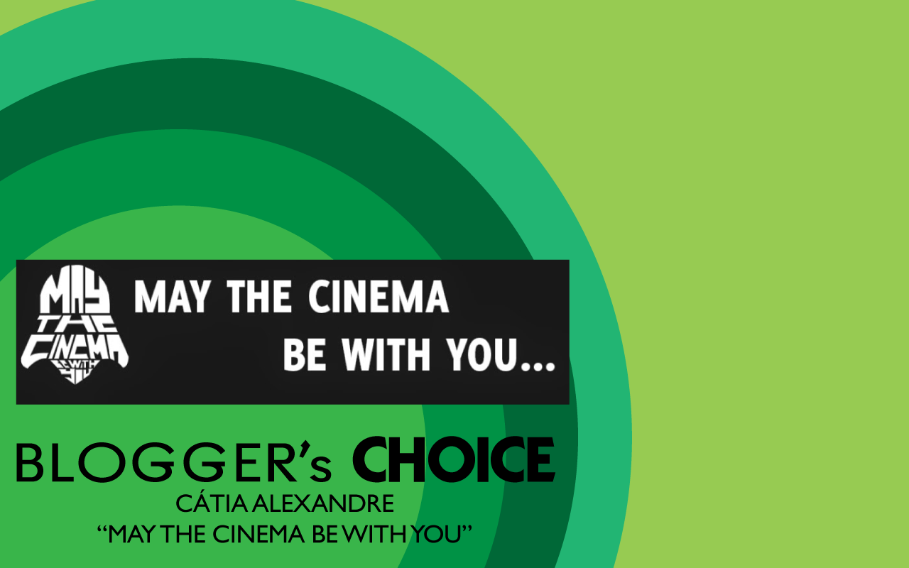 BLOGGER's CHOICE: Cátia Alexandre