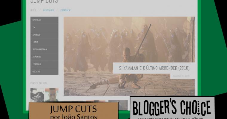 Blogger's Choice   Jump Cuts